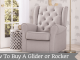 How To Buy A Glider or Rocker